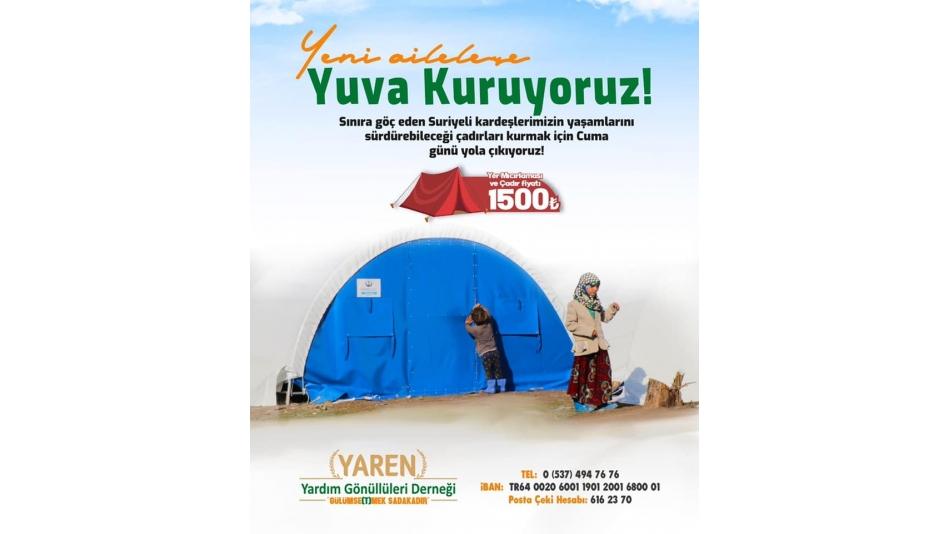 İdlib' den göç eden aileler için çadırlarımız kuruluyor...
